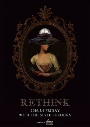 RETHINK @WITH THE STYLE FUKUOKA