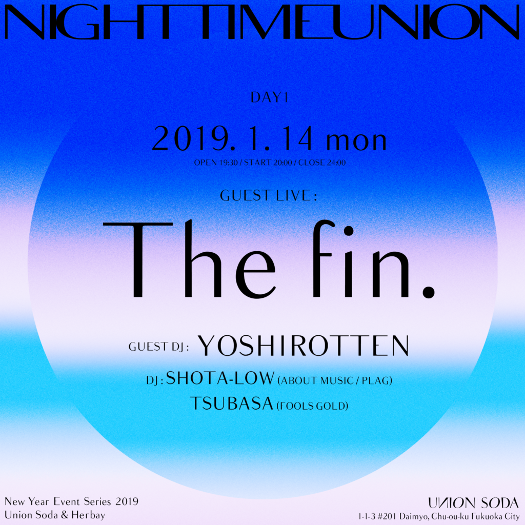 "UNION SODA & Herbay presents New Year Event 2019      "" NIGHTTIME UNION """