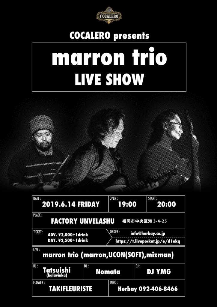 COCALERO presents marron trio LIVE SHOW